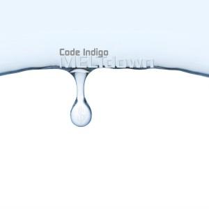 Code Indigo - MELTdown 1500