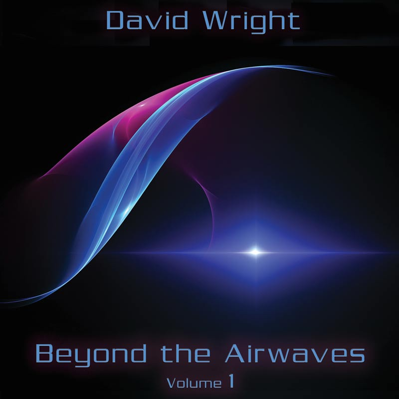 Beyond Airwaves Vol1 by David Wright