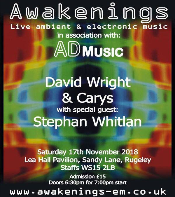 David Wright & Carys with special guest Stephan Whitlan – In Concert – Awakenings 17th November 2018